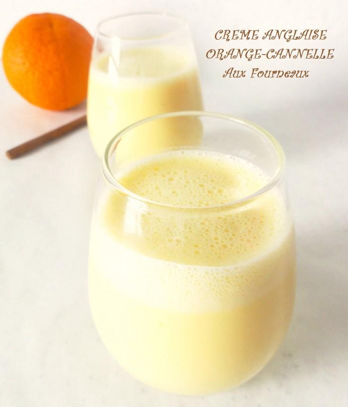 Creme Anglaise Facile A L Orange Et Cannelle Sans Vanille Aux Fourneaux