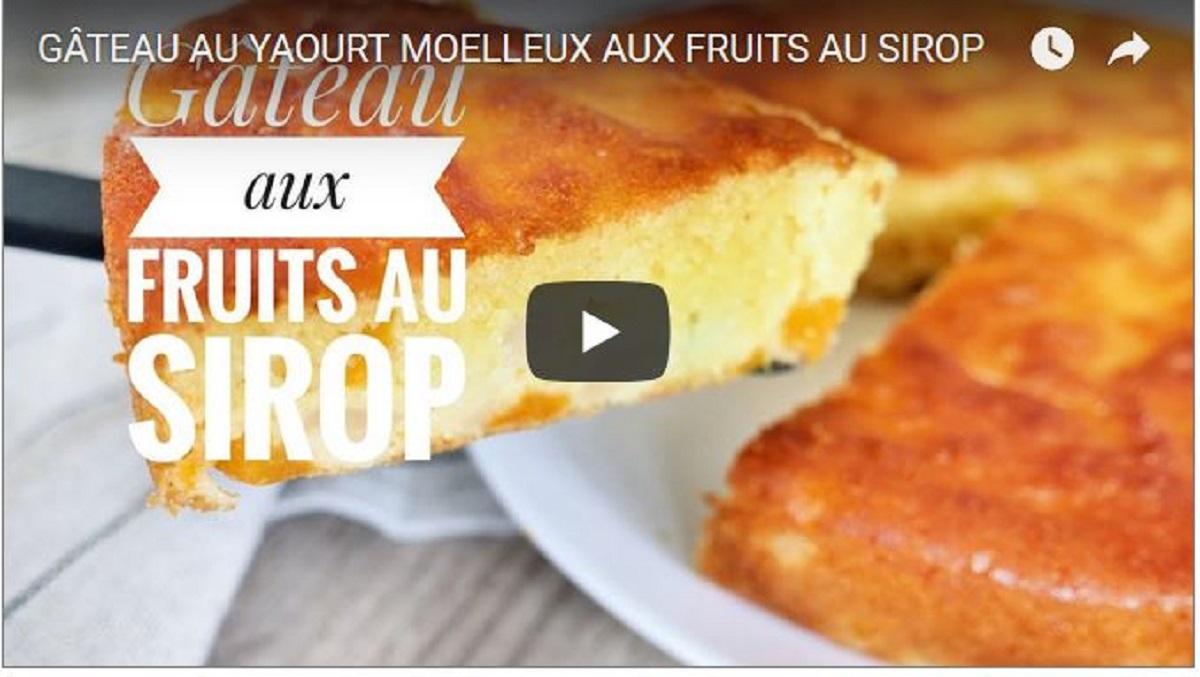 gateau moelleux au yaourt fruit au sirop